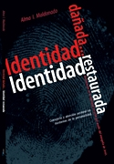 Identidad dañada... Identidad restaurada
