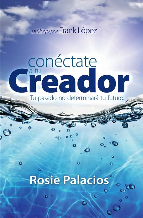 Conéctate a tu Creador