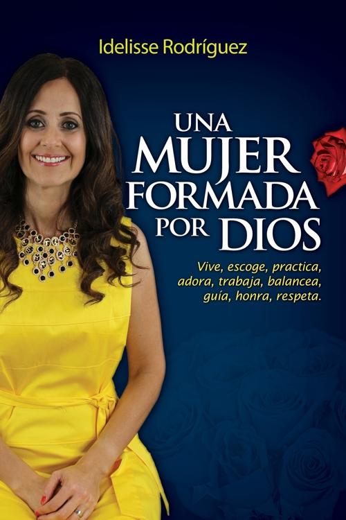 Una mujer formada por Dios