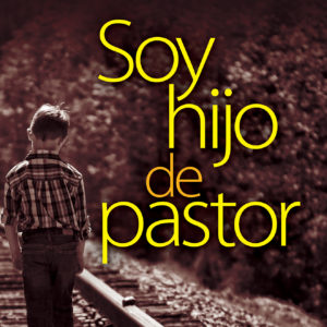Soy hijo de pastor