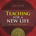 Teaching for New Life, 3